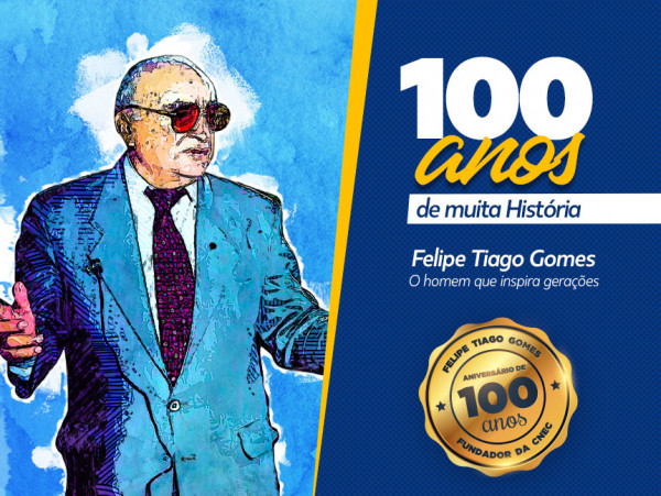 Mensagem - Centenário Felipe Tiago Gomes